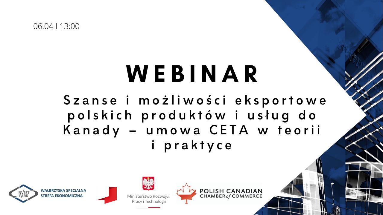Webinarium: Szanse i możliwości eksportowe polskich produktów i usług do Kanady
